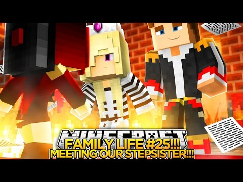 MINECRAFT FAMILY LIFE (EP. 25)-MEETING OUR EVIL STEPSISTER!!!- Baby Leah Minecraft Roleplay!.