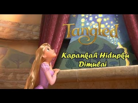 Tangled | When Will My Life Begin (Indonesian) (Lyrics and Translation) [HQ]
