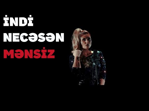 Sebnem Tovuzlu - indi necesen mensiz  (Klip Official)