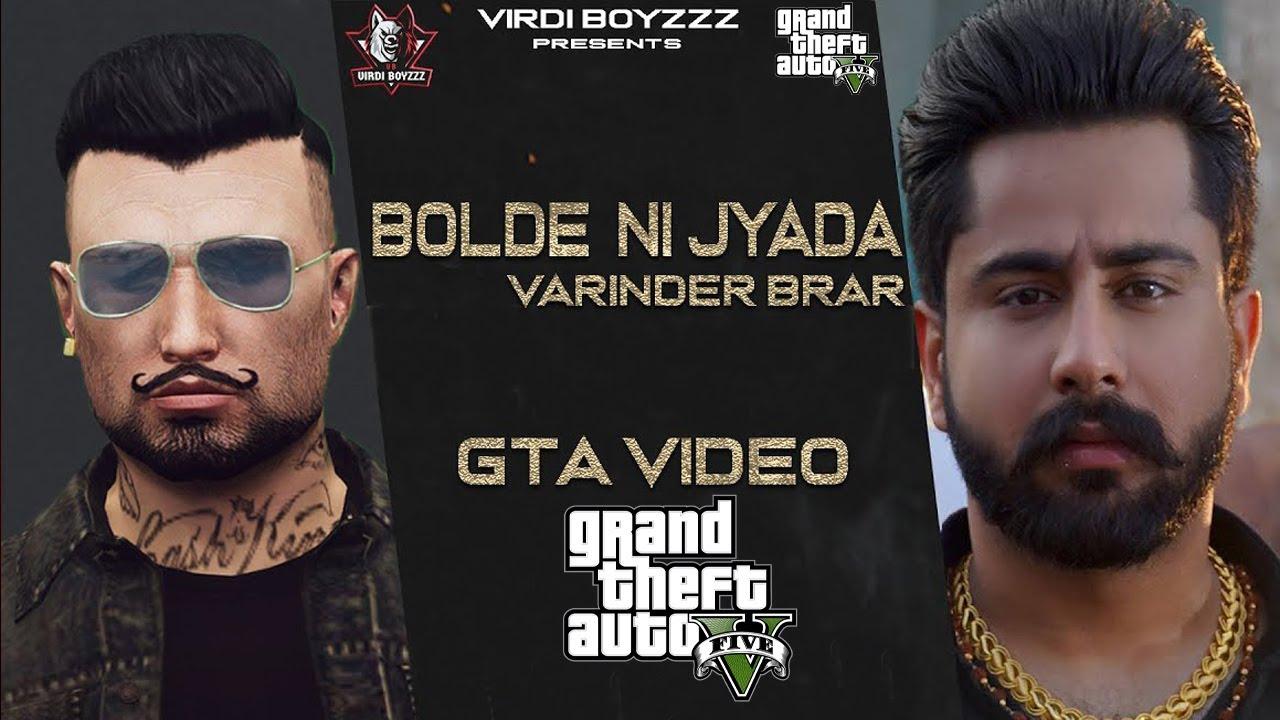 Download Bolde Ni Zyada- Varinder Brar (Official GTA Video) GTA Punjabi Song   Latest Punjabi Song 2021
