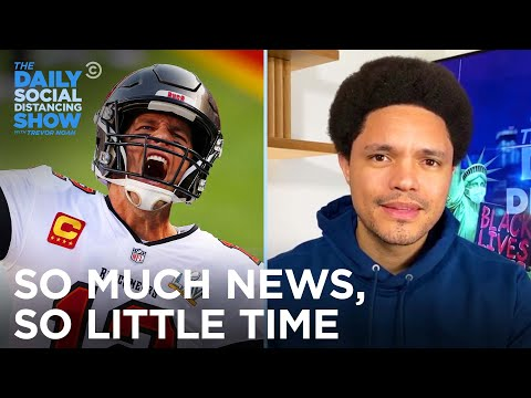 Brady's Big Win, Trump's Impeachment Trial & A Vacationing Rioter |The Daily Social Distancing Show