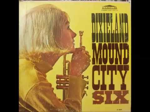 Dixieland Mound City Six