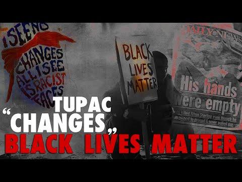 """Black Lives Matter"" - Changes Music Video - Tupac (2016)"
