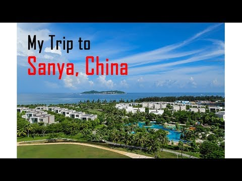 My Trip to sanya,  Hainan Island, (china) 2017.