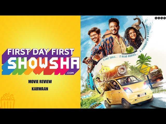 First Day First Showsha: Karwaan - Movie Review
