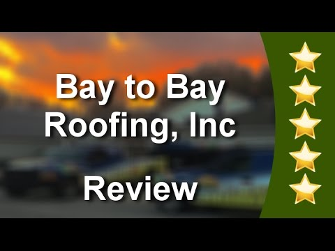 Pasco County Roofing Company Reviews Bay To Bay Roofing Inc Youtube