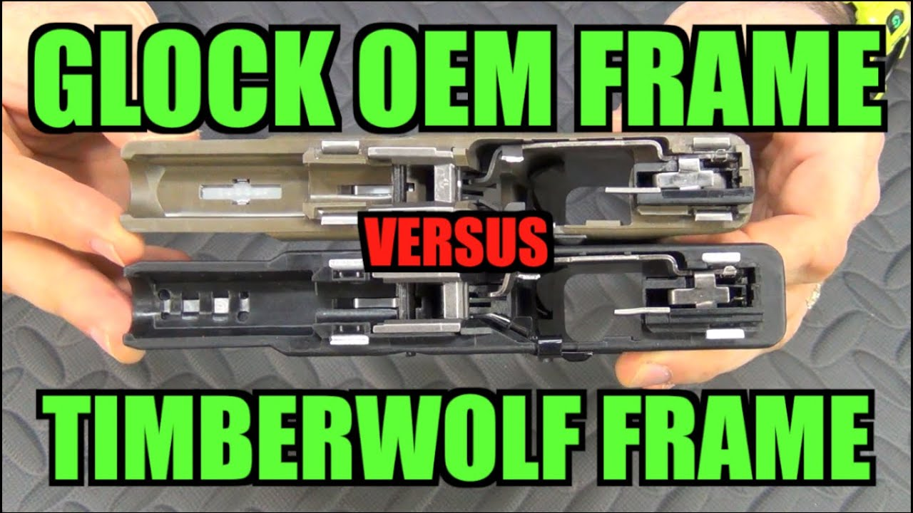 Glock OEM Frame vs. Timberwolf Frame (Side by Side) - YouTube