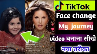 Tiktok face change kaise kare | Tiktok new trend Journey video | Tiktok face change video