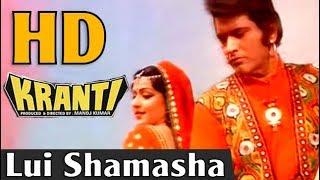 Lui Shamasha - Kranti - Lata Mangeshkar & Nitin Mukesh - HD