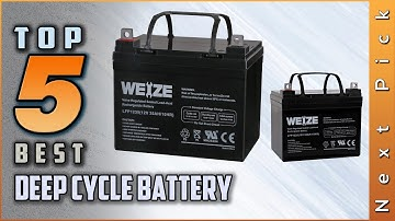 Top 5 Best Deep Cycle Battery Review in 2020