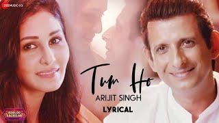 Tum Ho - Arijit Singh | Lyrical | Babloo Bachelor | Sharman Joshi & Pooja Chopra |Indraadip Dasgupta