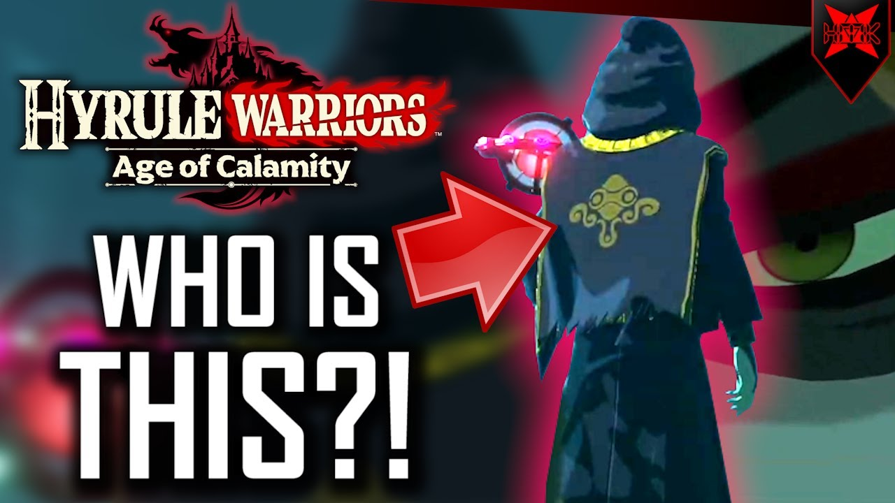 Who Is The New Mystery Villain Of Zelda Age Of Calamity Youtube