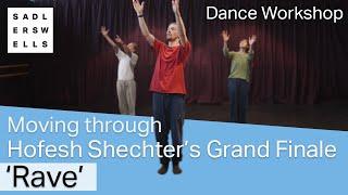 Moving through HofeshShechter's Grand Finale: 'Rave' | dance workshop