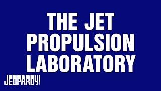 The Jet Propulsion Laboratory   JEOPARDY!