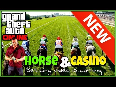 gta 5 casino online hold your horses