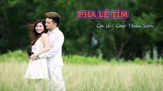 [Lyric + Kara] Pha Lê Tím - Cao Thái Sơn