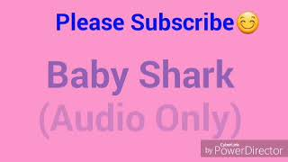Baby Shark Sing Along Kids Audio Only