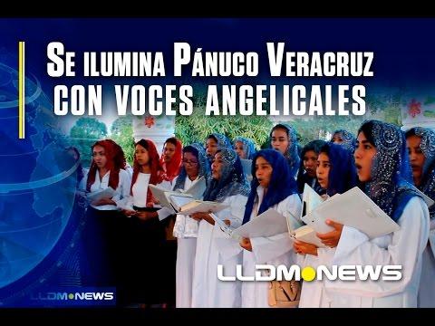 Se ilumina Pánuco Veracruz con voces angelicales.