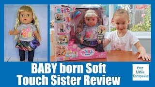 BABY born Soft Touch Sister Unboxing Review