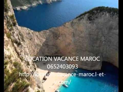 LOCATION VACANCE MAROC