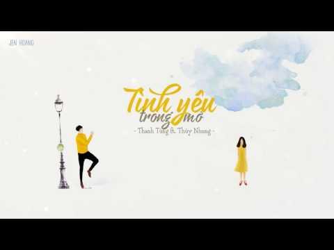 Lyrics || Tình Yêu Trong Mơ - Thanh Tùng ft. Thùy Nhung