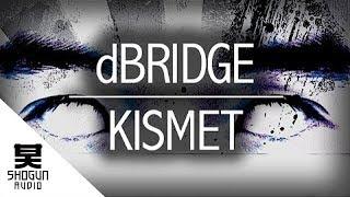 dBridge - Kismet
