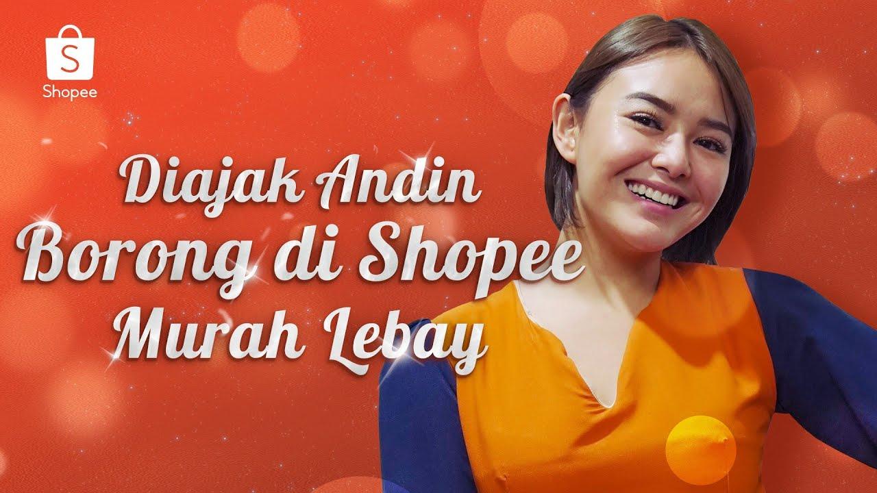 Ikut Andin Borong di Shopee Murah Lebay