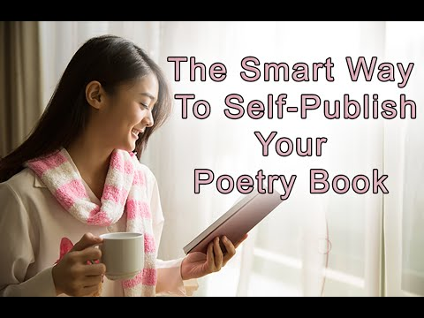 The Smart Way To Self-Publish Your Poetry Book