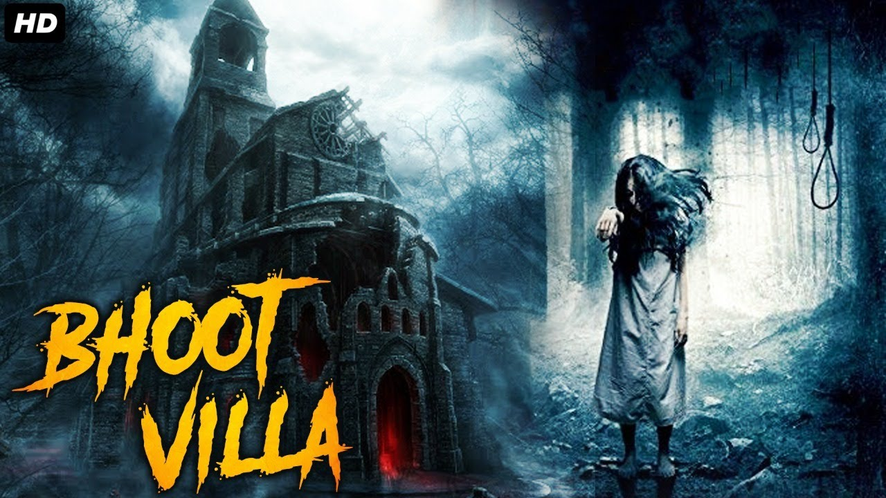 Download BHOOT VILLA - Full Hindi Dubbed Horror Movie   South Indian Movies Dubbed In Hindi Full Movie HD