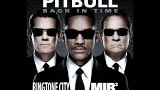 Ringtone City: Pitbull - Back in Time Dubstep (Men In Black 3 soundtrack) 2012
