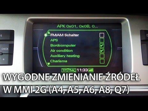 Aktywacja Wy Nego Przelaczania Zrodel Audi Mmi 2g A4 B8 A5 A6 C6 A8 D3 Q7