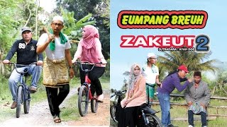 Video Film Eumpang Breuh - Zakeut 2 (2016) Full download MP3, 3GP, MP4, WEBM, AVI, FLV Februari 2018