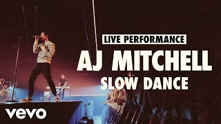 AJ Mitchell - SĮow Dance (Live) | Vevo LIFT Live Sessions