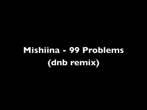 Ice T - 99 Problems [Mishiina Drum&Bass Remix]