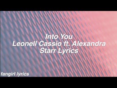 Into You || Leonell Cassio ft. Alexandra Starr Lyrics
