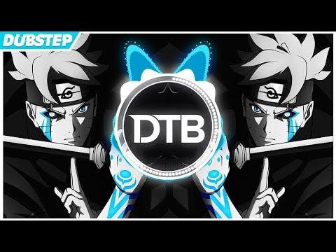 BORUTO: Naruto Next Generations (PUNYASO Dubstep Remix)