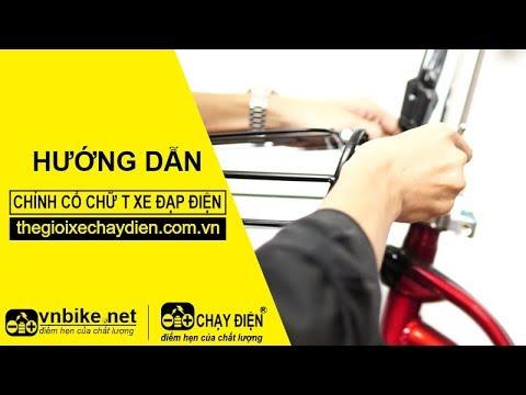 Hướng dẫn chỉnh cổ xe đạp điện chữ T