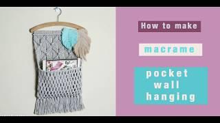 How to make macrame pocket wall hanging - macrame organizer - EN/PL