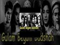 Ghulam Begam Badshah     Daljeet, Malika, Nishi    Bollywood Hindi Full Movie