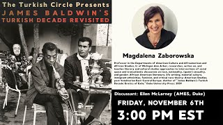 James Baldwin's Turkish Decade Revisited with Dr. Magdalena Zaborowska (University of Michigan)