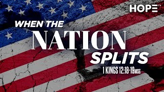 When The Nation Splits | Dr. E. Dewey Smith | I Kings 12:18-19 (MSG)