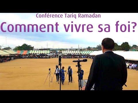 "Jour 2/6-S1 ""Comment vivre sa foi?"" Conférence Tariq Ramadan Abidjan 12/08/2017"