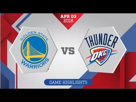 Golden State Warriors vs Oklahoma City Thunder: April 3, 2018