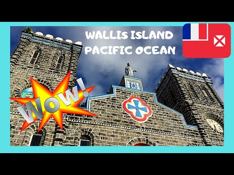 The FRENCH remote island of WALLIS, PACIFIC OCEAN - what to see