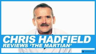 Astronaut Chris Hadfield reviews The Martian