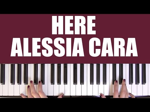 HOW TO PLAY: HERE - ALESSIA CARA