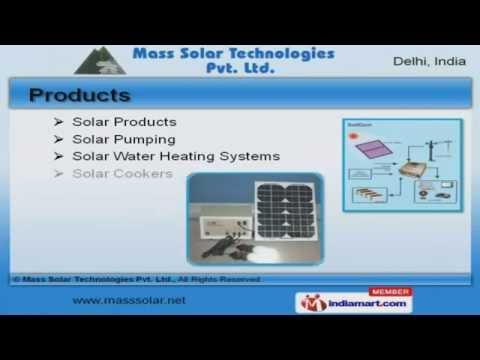 Solar Products by Mass Solar Technologies Pvt Ltd, New Delhi