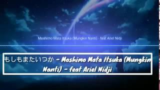 もしもまたいつか Moshimo Mata Itsuka feat Ariel Nidji