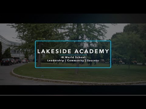 Lakeside Academy - IB World School Video