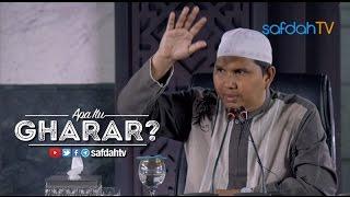 Kajian Ilmiah: Apa Itu Gharar? - Ustadz Dr. Erwandi Tarmizi, MA